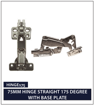 75MM HINGE STRAIGHT 175 DEGREE WITH BASE PLATE
