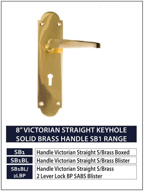 "8"" VICTORIAN STRAIGHT KEYHOLE SOLID BRASS HANDLE SB1 RANGE"