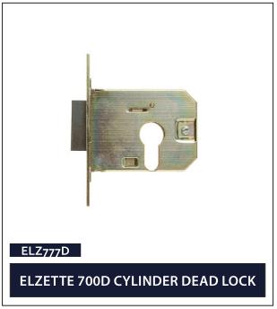 ELZETTE 700D CYLINDER DEAD LOCK