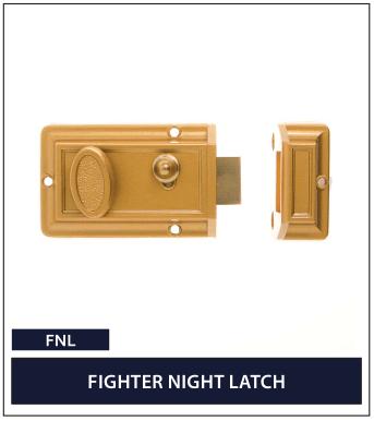 FIGHTER NIGHT LATCH